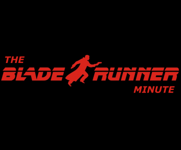 The Blade Runner Minute Podcast